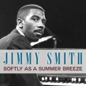 Jimmy Smith - Someone to Watch Over Me