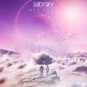 Said the Sky - Run Away (feat. Car)