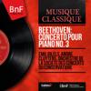 Emil Gilels, André Cluytens & Orchestre de la Société des concerts du Conservatoire - Beethoven: Concerto pour piano No. 3 (Mono Version) - EP Grafik