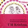 Nottusvara Sahityas T M Krishna