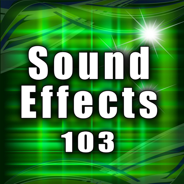 Sound Effects 103 by Sound Effects Library on iTunes