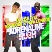 Adrenaline Rush (French Version) [feat. Mr. Vegas & Papa London] - Single