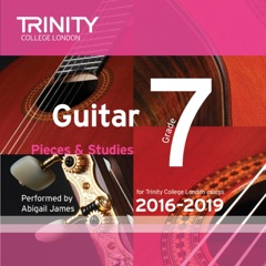 Trinity College London Guitar Grade 7 2016-2019