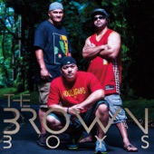 Brown Boys - Kalapana Way