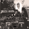 Dexta Daps - Shabba Madda Pot artwork