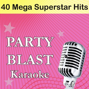 Party Blast - Everyday (Originally Performed By a$AP Rocky, Rod Stewart, Miguel and Mark Ronson) [Karaoke Version]