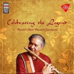Celebrating the Legend - Pt. Hari Prasad Chaurasia