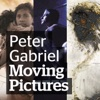 Moving Pictures, Peter Gabriel