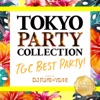 Tokyo Party Collection - TGC Best Party! Mixed By DJ Fumi Yeah!