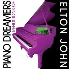 Piano Dreamers Renditions of Elton John