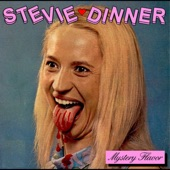 Stevie Dinner - I Don't Wanna Go down to the Basement
