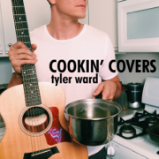 Cookin' Covers - Tyler Ward - Tyler Ward
