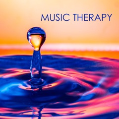 Music Therapy - Wellness Spa Sounds for Relaxation to Calm Your Nerves