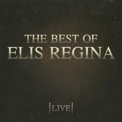 The Best of Elis Regina (Live)