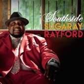Sugaray Rayford - Southside of Town