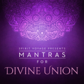Mantras for Divine Union