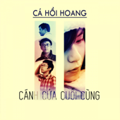Canh Cua Cuoi Cung (feat. Lan Thanh) - EP