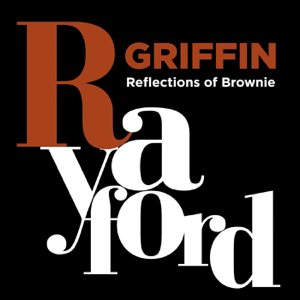 Rayford Griffin - Reflections of Brownie