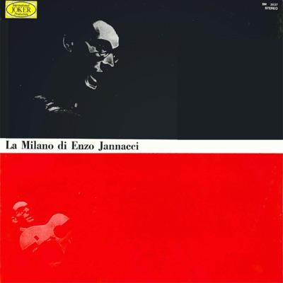 La Milano di Enzo Jannacci - Enzo Jannacci