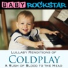 Lullaby Renditions of Coldplay - A Rush of Blood to the Head