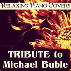 Tribute to Michael Buble