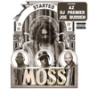 Started (feat. AZ, DJ Premier & Joe Budden) - Single, MoSS