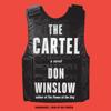 The Cartel (Unabridged) - Don Winslow