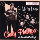 Curly Phillips & The Nightriders - If You Want It Enough