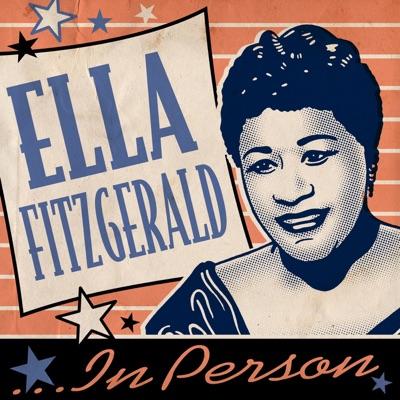 Ella Fitzgerald...In Person - Ella Fitzgerald