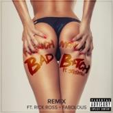 Bad B*tch (feat. Jeremih, Rick Ross & Fabolous) [Remix] - Single