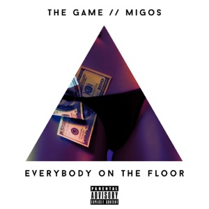 Everybody On the Floor (feat. Migos) - Single Mp3 Download