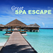 Great Spa Escape - Weekend Spa Music Collection - Spa Music Collection