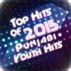 Top Hits of 2015 - Punjabi Youth Hits