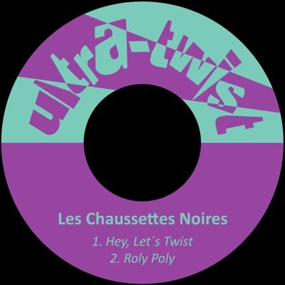 Hey, Let´s Twist - Single - Les Chaussettes Noires