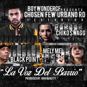 La Voz Del Barrio (feat. Black Point & Melymel) - Single Mp3 Download