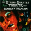 The String Quartet Tribute to Marilyn Manson, Vitamin String Quartet