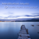 Amelia System - 101 Meditation Music – Soothe, Breathe & Calm Yourself, Mindfulness Meditation Healing Songs