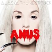 Alaska Thunderfuck - Hieeee