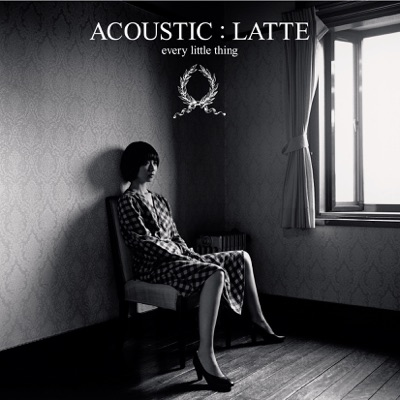 ACOUSTIC : LATTE - Every little Thing