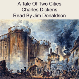 A Tale of Two Cities (Unabridged) - Charles Dickens mp3 download