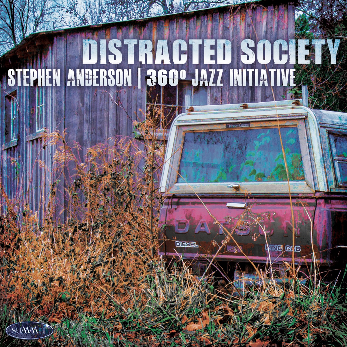 Distracted Society Stephen Anderson CD cover