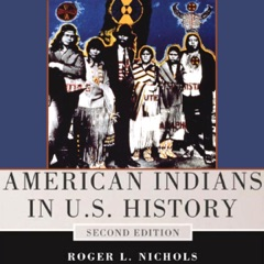 American Indians in U.S. History: The Civilization of the American Indian Series (Unabridged)