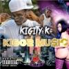 Kiggz Music, Kigity K