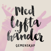Med lyfta händer (feat. Simen Thelander & Samuel Lundell)