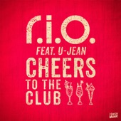 Cheers to the Club (feat. U-Jean) - EP
