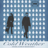 Cold Weather (Official Score) - Keegan DeWitt