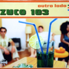 Outro Lado - Zuco 103