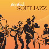 Sensual Soft Jazz - Relaxing Instrumental Jazz Lounge Music for Chill Bar