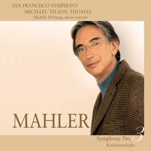 San Francisco Symphony, San Francisco Symphony Chorus, Pacific Boychoir & Michael Tilson Thomas - Symphony No. 3 in D Minor: Part II - V. Lustig im Tempo und keck im Ausdruck