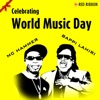 Celebrating World Music Day (I Got the Music) - Single ジャケット写真